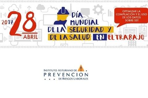 Federación de Polígonos Industriales de Asturias - DÍA MUNDIAL DE LA SEGURIDAD Y SALUD EN EL TRABAJO - Federación de Polígonos Industriales de Asturias