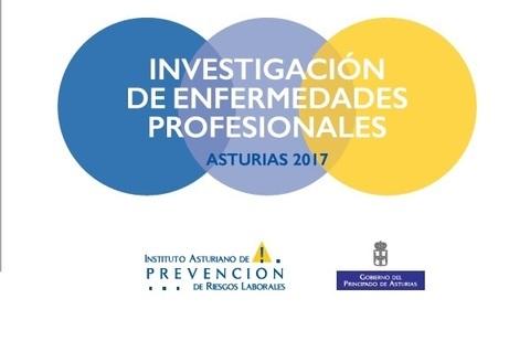 Federación de Polígonos Industriales de Asturias - INVESTIGACIÓN DE LAS ENFERMEDADES PROFESIONALES, ASTURIAS 2017 - Federación de Polígonos Industriales de Asturias