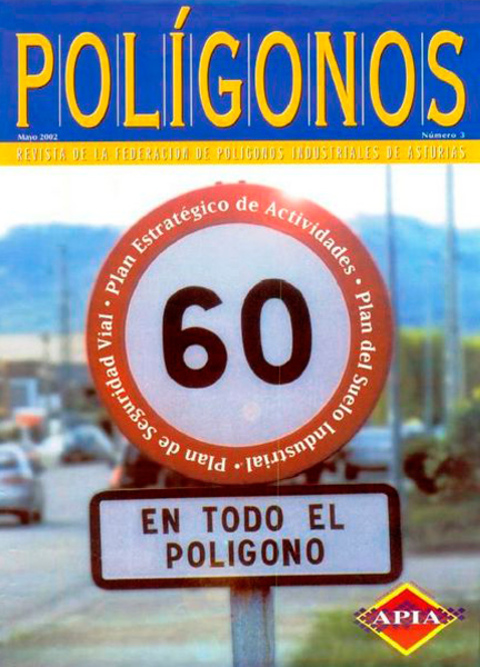 Federación de Polígonos Industriales de Asturias - REVISTA POLIGONOS Nº 3 - Federación de Polígonos Industriales de Asturias