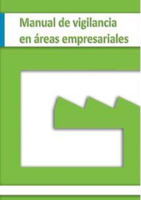 Federación de Polígonos Industriales de Asturias - Manual de Vigilancia en Áreas Empresariales - Federación de Polígonos Industriales de Asturias