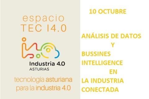 Federación de Polígonos Industriales de Asturias - ANÁLISIS DE DATOS Y BUSINESS INTELLIGENCE E LA INDUSTRIA CONECTADA - Federación de Polígonos Industriales de Asturias