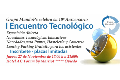 Federaci�n de Pol�gonos Industriales de Asturias - I Encuentro tecnol�gico 10� aniversario Grupo Mundo Pc - Federaci�n de Pol�gonos Industriales de Asturias